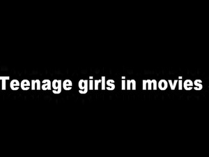 9 Teenage actresses topless or nude.  Scene 8 was removed by me for editing...
